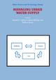 Managing Urban Water Supply - Donald E. Agthe; R. Bruce Billings; N. Buras