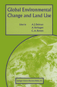Global Environmental Change and Land Use - Han Haarman; A. Verhagen; C.A. Rovers