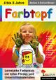 Farbtopf - Barbara Berger; Eckhard Berger