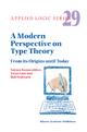 A Modern Perspective on Type Theory - Fairouz D. Kamareddine; Twan Laan; Rob Nederpelt