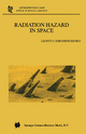 9789048163892 - Leonty I. Miroshnichenko: Radiation Hazard in Space - كتاب