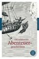 Die schönsten Abenteuergeschichten - German Neundorfer