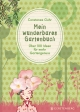 Mein wunderbares Gartenbuch - Constanze Guhr