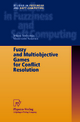 Fuzzy and Multiobjective Games for Conflict Resolution - Ichiro Nishizaki; Masatoshi Sakawa