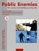 Public Enemies - Winfried Pauleit; Christine Rüffert; Karl-Heinz Schmid; Alfred Tews