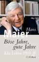 Böse Jahre, gute Jahre - Hans Maier