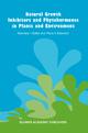 Natural Growth Inhibitors and Phytohormones in Plants and Environment - V.I. Kefeli; Maria V. Kalevitch; Bruno Borsari
