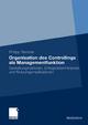 Organisation des Controllings als Managementfunktion - Philipp Temmel