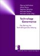 Technology Governance - Georg Aichholzer; Alfons Bora; Stephan Bröchler; Michael Decker; Michael Latzer