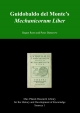 Guidobaldo del Monte's Mechanicorum liber - Peter Damerow; Jürgen Renn
