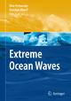 Extreme Ocean Waves - Efim N. Pelinovsky; Christian Kharif