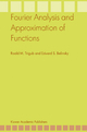Fourier Analysis and Approximation of Functions - Roald M. Trigub; Eduard S. Belinsky