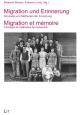 Migration und Erinnerung. Migration et mémoire - Elisabeth Boesen; Fabienne Lentz
