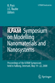 IUTAM Symposium on Modelling Nanomaterials and Nanosystems - R. Pyrz; Jens C. Rauhe
