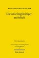Die Anleihegläubigermehrheit - Roland Schmidtbleicher