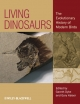 Living Dinosaurs - Gareth Dyke; Gary W. Kaiser