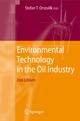Environmental Technology in the Oil Industry - Stefan T. Orszulik