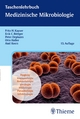 Taschenlehrbuch Medizinische Mikrobiologie - Fritz H. Kayser;  Erik Christian Böttger;  Otto Haller;  Peter Deplazes;  Axel Roers