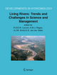 Living Rivers: Trends and Challenges in Science and Management - R.S.E.W. Leuven; A.M.J. Ragas; A.J.M. Smits; G. van der Velde