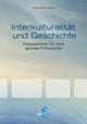 Interkulturalität und Geschichte - Hamid R Yousefi