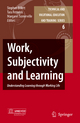 Work, Subjectivity and Learning - Stephen Billett; Tara Fenwick; Margaret Somerville
