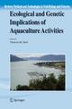 Ecological and Genetic Implications of Aquaculture Activities - Theresa M. Bert