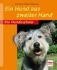 Ein Hund aus zweiter Hand - Petra Krivy; Ann-Sophie Griebel