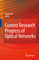 Current Research Progress of Optical Networks - Lin Ma