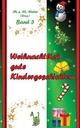 Weihnachtlich gute Kindergeschichten Band 3 - Martina Meier
