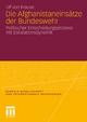 Die Afghanistaneinsätze der Bundeswehr - Ulf von Krause