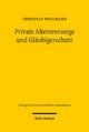 Private Altersvorsorge und Gläubigerschutz - Christian Wollmann
