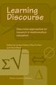 Learning Discourse - Carolyn Kieran; Ellice Ann Forman; Anna Sfard