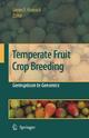 Temperate Fruit Crop Breeding - Jim Hancock