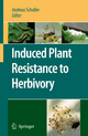 Induced Plant Resistance to Herbivory - Andreas Schaller