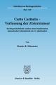 Carta Caritatis - Verfassung der Zisterzienser. - Monika R. Dihsmaier