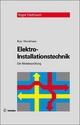 Elektro-Installationstechnik - Hans-Günter Boy; Uwe Dunkhase