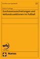 Zuschauerausschreitungen und Verbandssanktionen im Fußball - Bastian Haslinger