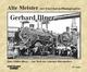 Alte Meister der Eisenbahn-Photographie: Gerhard Illner - Hans Müller