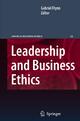 Leadership and Business Ethics - Gabriel Flynn