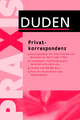 Duden Praxis – Privatkorresponden - Dudenredaktion