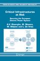 Critical Infrastructures at Risk - A.V. Gheorghe; M. Masera; Margot P. C. Weijnen; L. De Vries