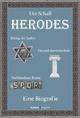 Herodes. König der Juden - Freund der Griechen - Verbündeter Roms - Ute Schall