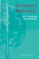 The Variables of Moral Capacity - David C. Thomasma; D. N. Weisstub