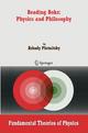 Reading Bohr: Physics and Philosophy - Arkady Plotnitsky