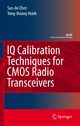 IQ Calibration Techniques for CMOS Radio Transceivers - Sao-Jie Chen; Yong-Hsiang Hsieh