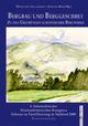 Bergbau und Berggeschrey - Wolfgang Ingenhaeff-Berenkamp; Johann Bair