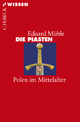 Die Piasten - Eduard Mühle