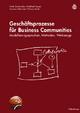 Geschäftsprozesse für Business Communities - Frank Schönthaler; Gottfried Vossen; Andreas Oberweis; Thomas Karle