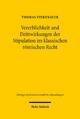 Vererblichkeit und Drittwirkungen der Stipulation im klassischen römischen Recht - Thomas Finkenauer