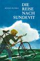 Die Reise nach Sundevit - Benno Pludra